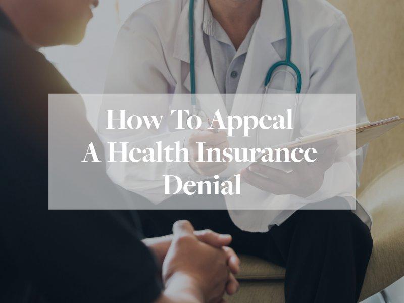 Appeal A Health Insurance Denial