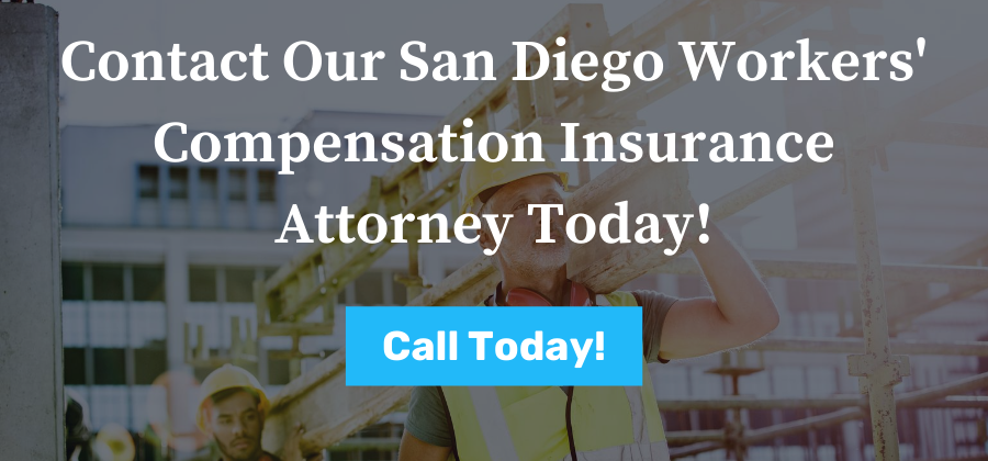 Call Our San Diego Workers' Compensation Insurance Attorney Today